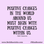 Positive Changes - Beth Sawickie